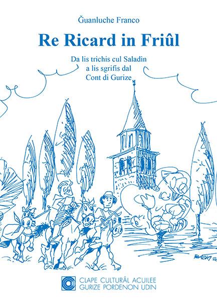 Cuviertine de «Re Ricard in Friûl»